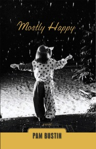 Cover of Mostly Happy - my first novel