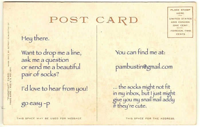 the groovy postcard with my email addy - pambustin@gmail.com